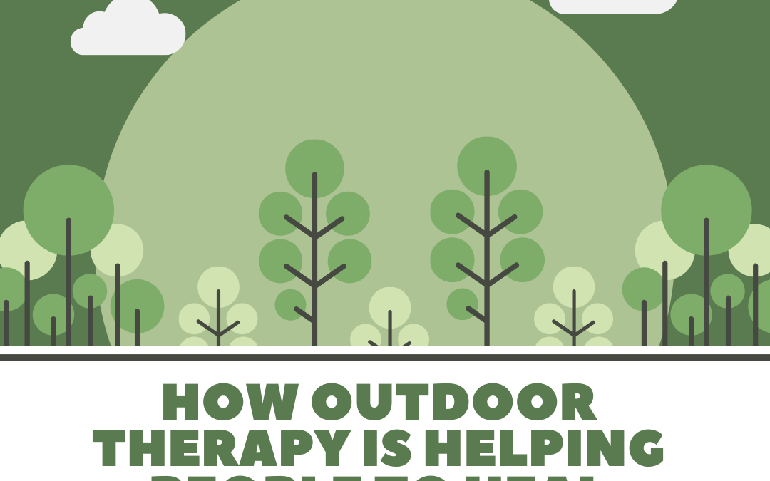 How outdoor therapy is helping people to heal